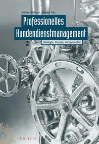 Hofbauer G?nter - Professionelles Kundendienstmanagement. Strategie, Prozess, Komponenten