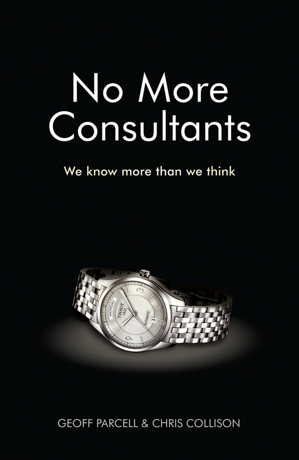 Collison Chris No More Consultants. We Know More Than We Think saving book