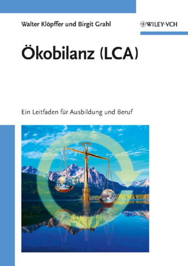 Grahl Birgit Ökobilanz (LCA). Ein Leitfaden für Ausbildung und Beruf ISBN: 9783527627165 transitional justice a colombian case study
