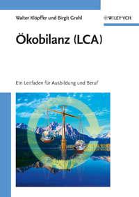 Grahl Birgit - ?kobilanz (LCA). Ein Leitfaden f?r Ausbildung und Beruf