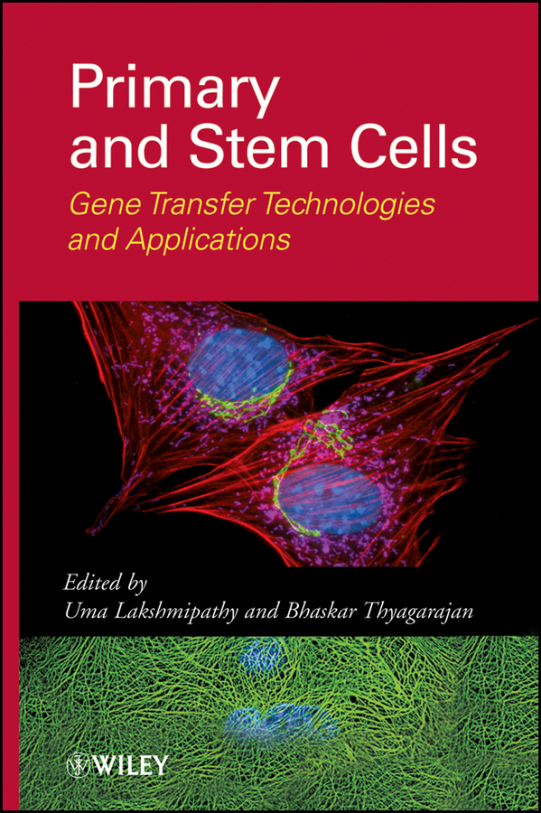 Thyagarajan Bhaskar Primary and Stem Cells. Gene Transfer Technologies and Applications enzyme electrodes for biosensor & biofuel cell applications page 8