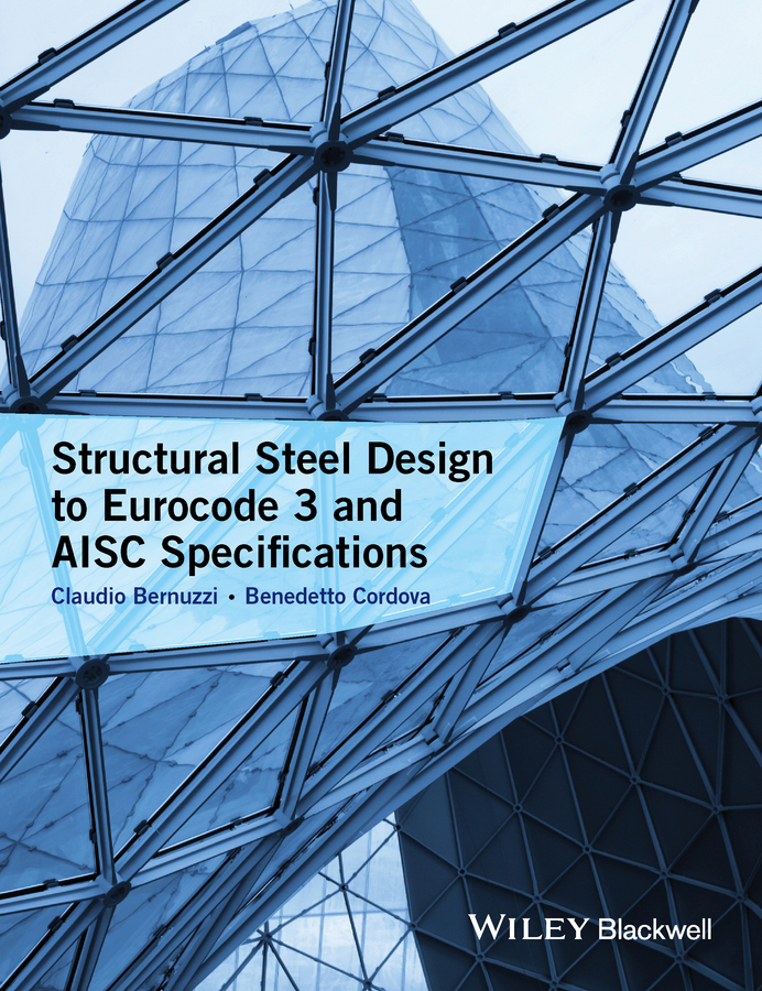 Cordova Benedetto Structural Steel Design to Eurocode 3 and AISC Specifications