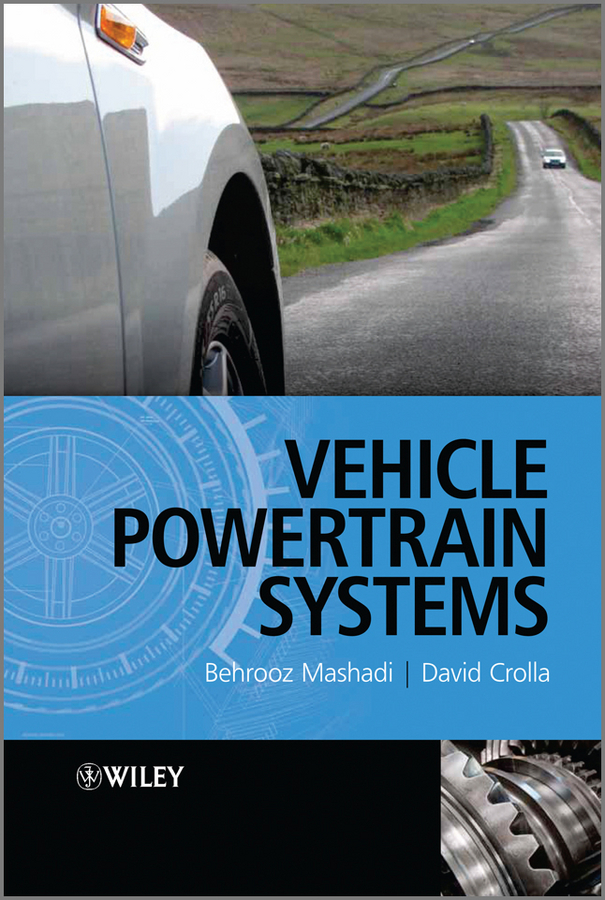 Mashadi Behrooz Vehicle Powertrain Systems. Integration and Optimization