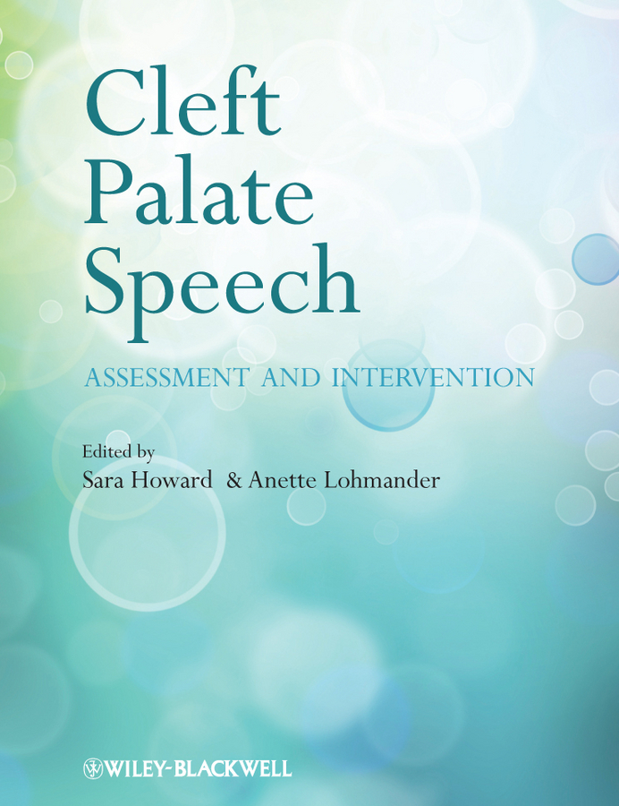 Howard Sara Cleft Palate Speech. Assessment and Intervention