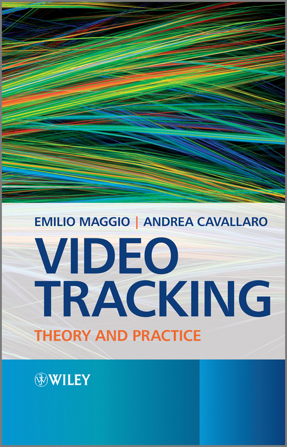 Maggio Emilio Video Tracking. Theory and Practice ISBN: 9780470974384