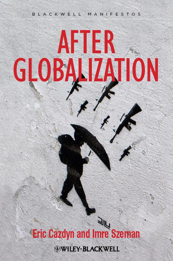 Szeman Imre After Globalization цена