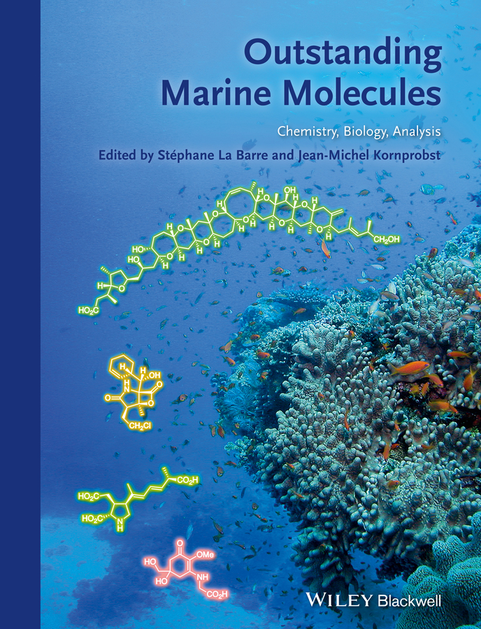 Barre Stephane La Outstanding Marine Molecules ISBN: 9783527681525 anticancer activity of natural compounds and alternative trials
