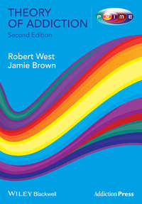 West Robert - Theory of Addiction