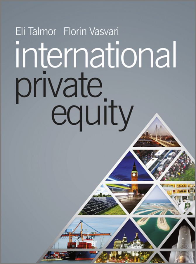 Talmor Eli International Private Equity david lynn j active private equity real estate strategy