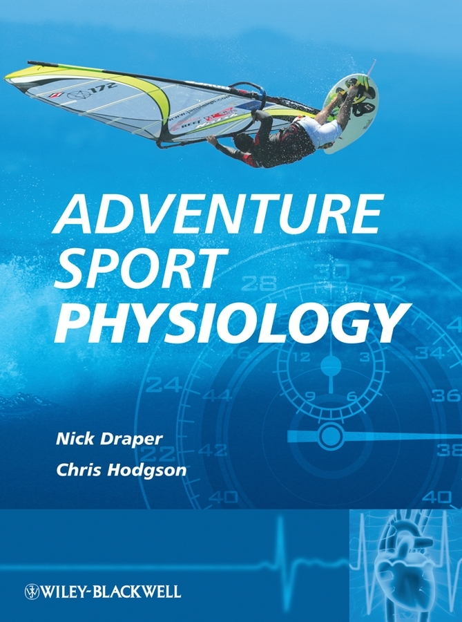 Hodgson Christopher Adventure Sport Physiology demdeo durge physical fitness and physiological parameters of sport persons