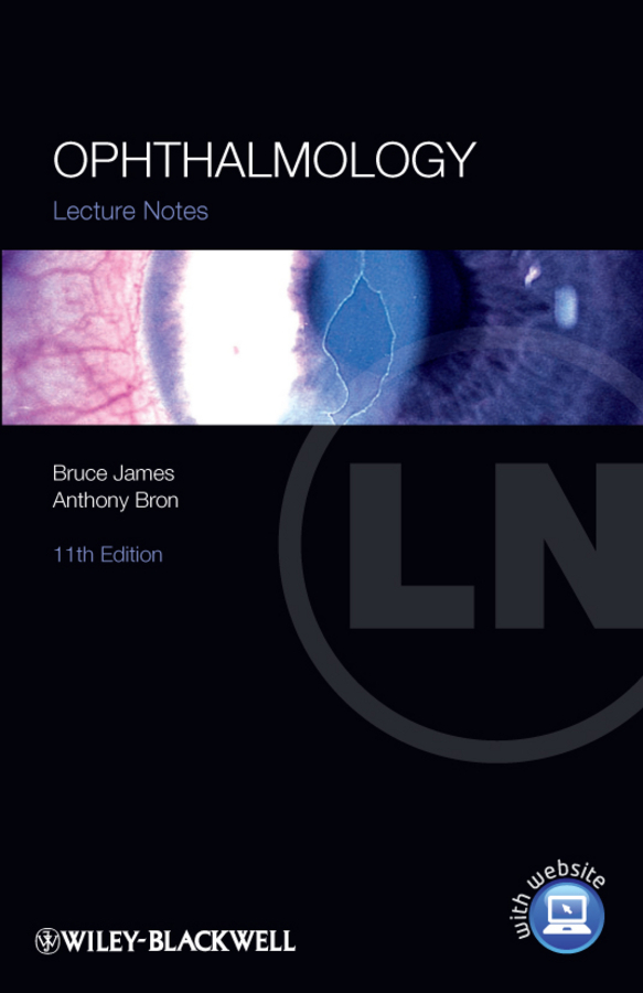 James Bruce Lecture Notes: Ophthalmology bower mark lecture notes oncology