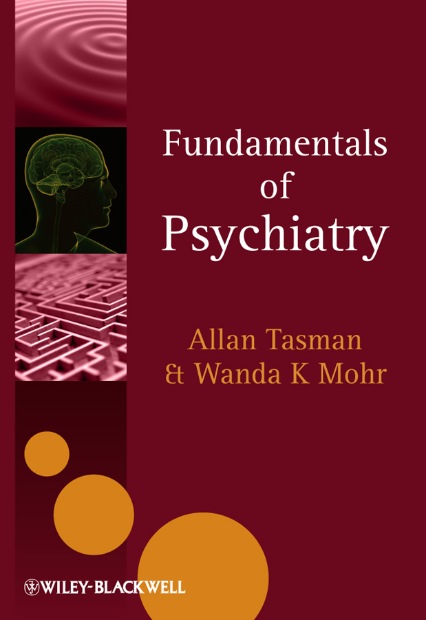 Mohr Wanda K. Fundamentals of Psychiatry ISBN: 9780470975183 vagueness in psychiatry