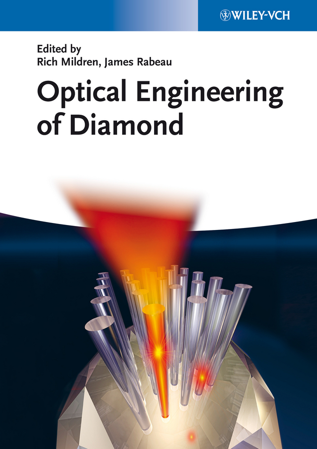 Mildren Rich Optical Engineering of Diamond