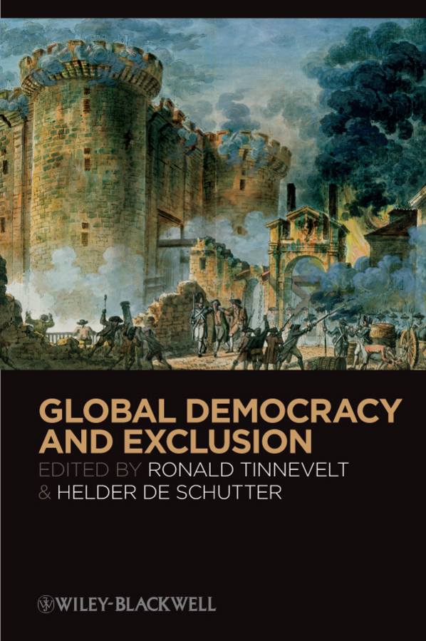 Schutter Helder De Global Democracy and Exclusion ISBN: 9781444328295 цена