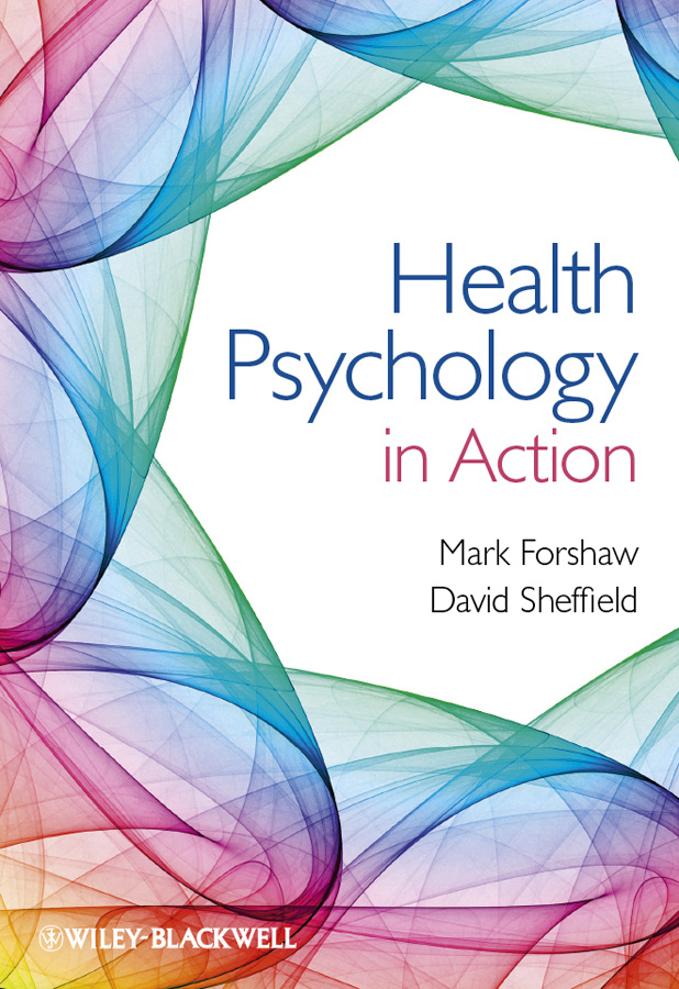 Sheffield David Health Psychology in Action winter david a the wiley handbook of personal construct psychology