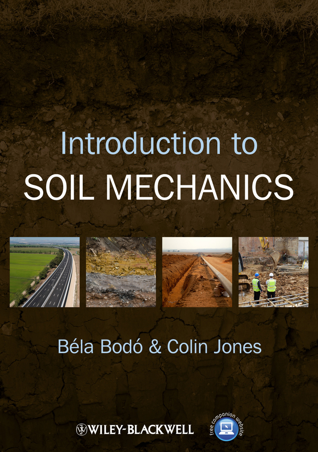 Jones Colin Introduction to Soil Mechanics konyukhov alexander introduction to computational contact mechanics a geometrical approach