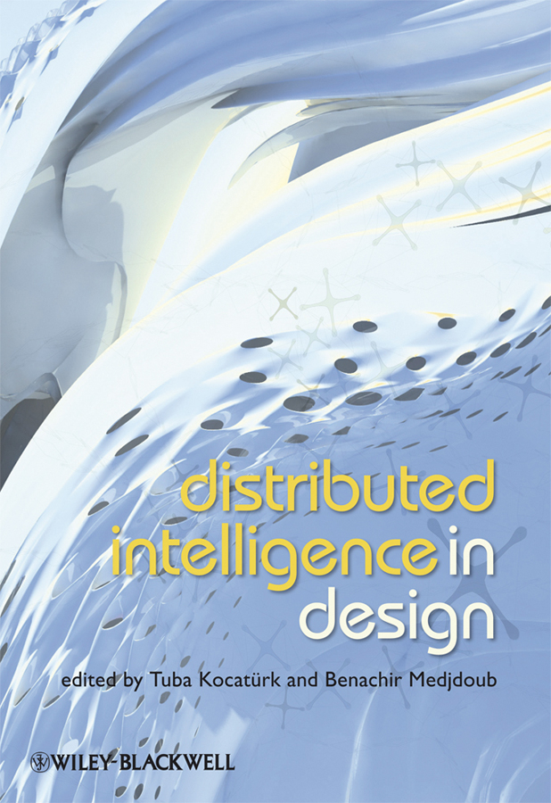 Medjdoub Benachir Distributed Intelligence In Design a large scale distributed knowledge organization system