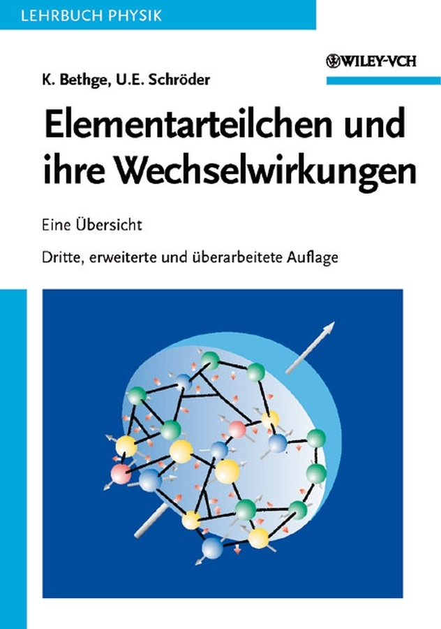 Schröder Ulrich E. Elementarteilchen und ihre Wechselwirkungen lauv frankfurt am main