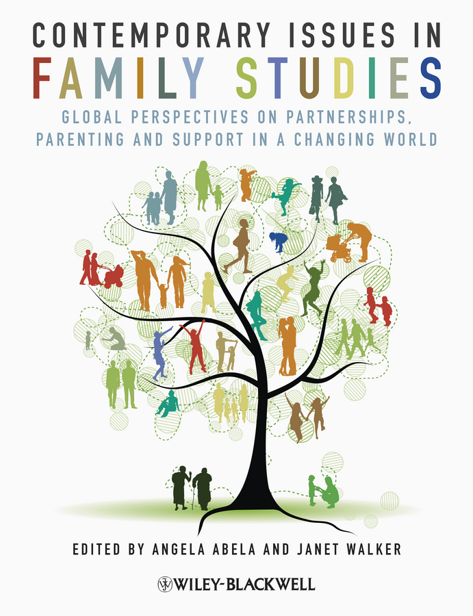 Walker Janet Contemporary Issues in Family Studies. Global Perspectives on Partnerships, Parenting and Support in a Changing World ISBN: 9781118321027 504r 95 rf 070