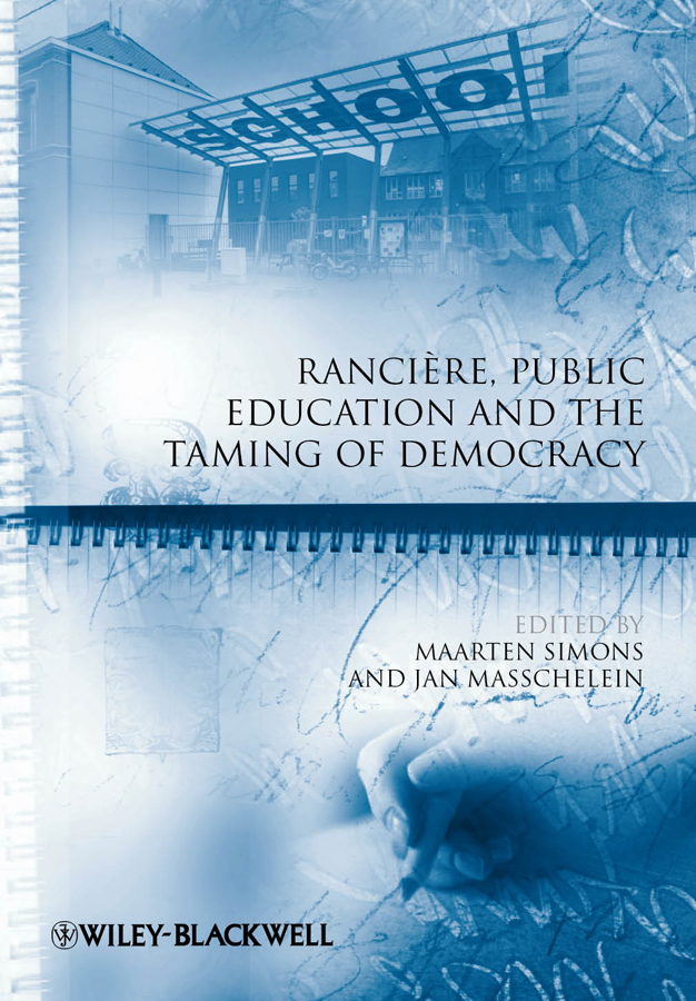 Simons Maarten Rancière, Public Education and the Taming of Democracy schutter helder de global democracy and exclusion