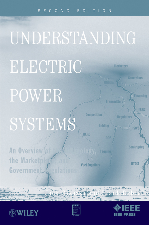 Casazza Jack Understanding Electric Power Systems. An Overview of the Technology, the Marketplace, and Government Regulations heating power of the heater is used to save energy in electric office