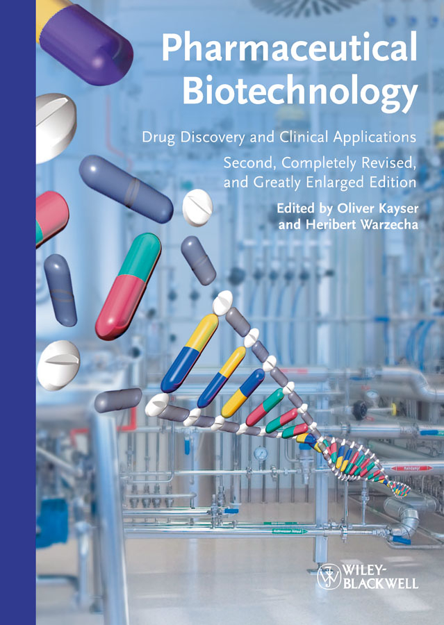 Kayser Oliver Pharmaceutical Biotechnology. Drug Discovery and Clinical Applications ISBN: 9783527651269 catalog of teratogenic agents first edition