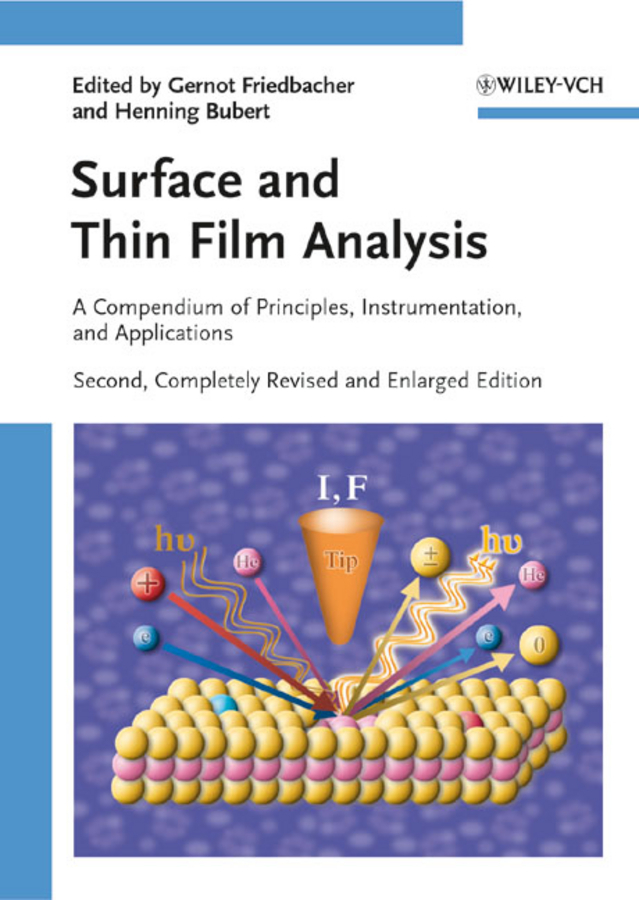 Friedbacher Gernot Surface and Thin Film Analysis. A Compendium of Principles, Instrumentation, and Applications ISBN: 9783527636945 microsoft surface book