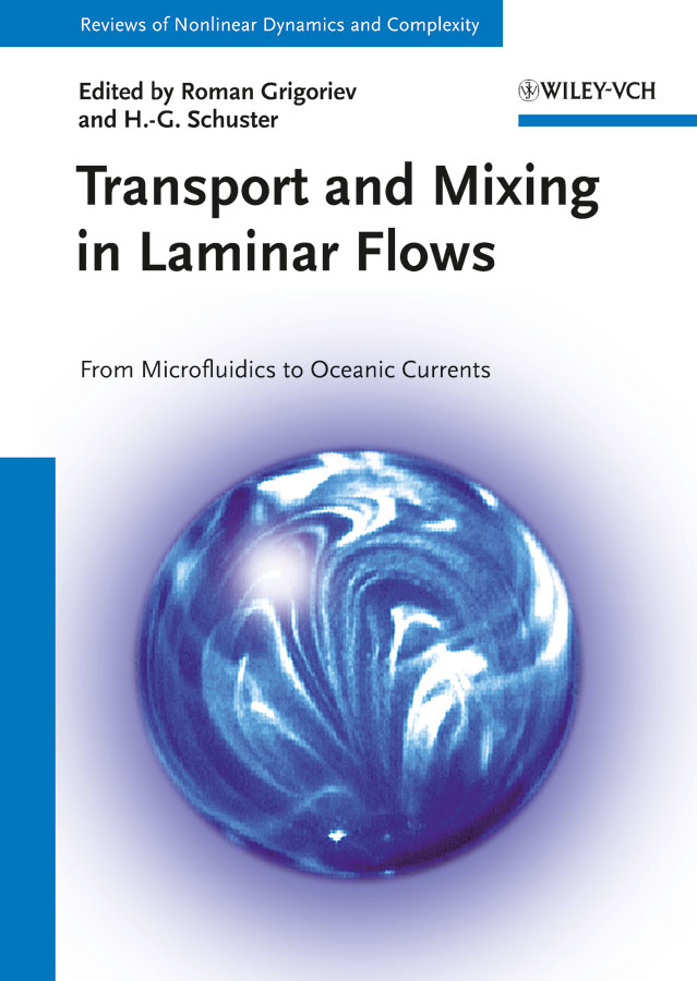 Grigoriev Roman Transport and Mixing in Laminar Flows. From Microfluidics to Oceanic Currents review of genus cotugnia diamare from maharashtra