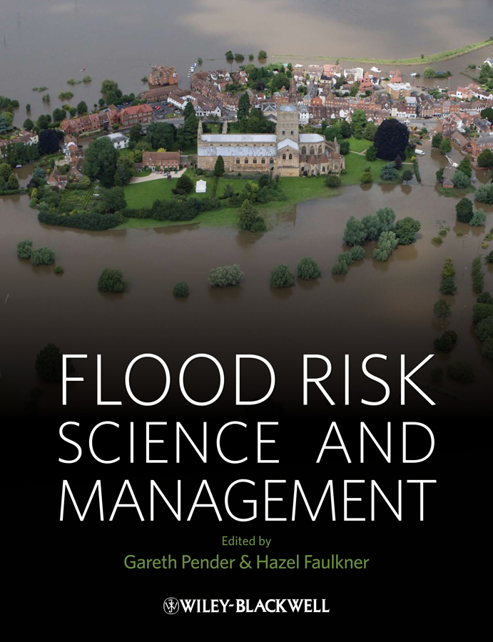 Faulkner Hazel Flood Risk Science and Management the flood of 64