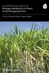 Foyer Christine - Annual Plant Reviews, Nitrogen Metabolism in Plants in the Post-genomic Era