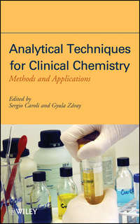 Caroli Sergio - Analytical Techniques for Clinical Chemistry. Methods and Applications