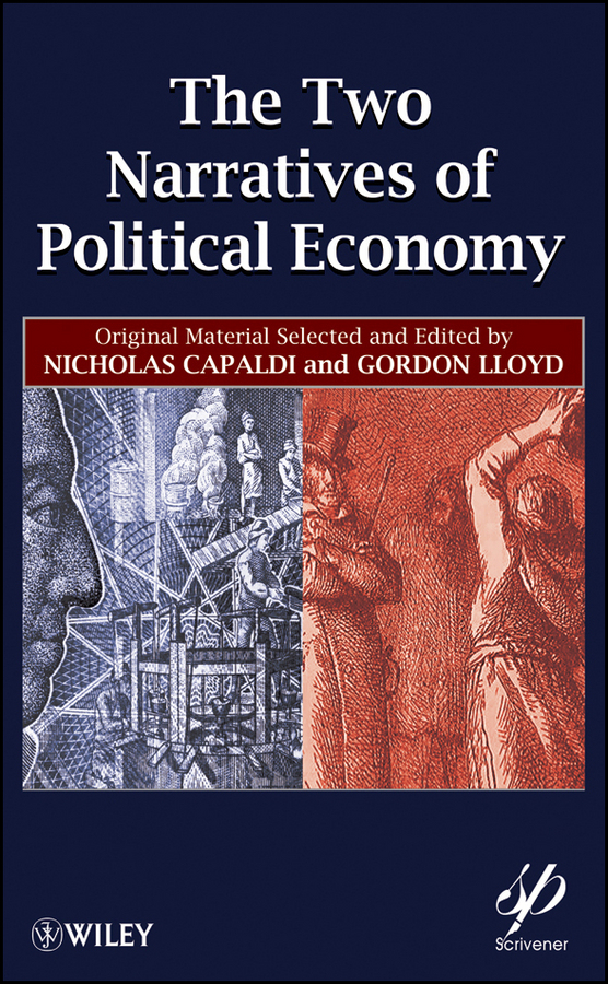 Lloyd Gordon The Two Narratives of Political Economy the relevance of political science