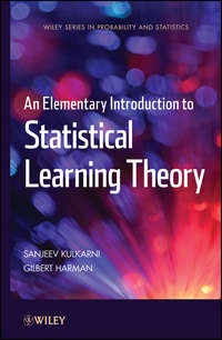 Kulkarni Sanjeev - An Elementary Introduction to Statistical Learning Theory