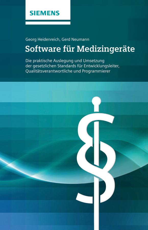 Neumann Gerd Software für Medizingeräte. Die praktische Auslegung und Umsetzung der gesetzlichen Standards - für Entwicklungsleiter сапоги quelle der spur 1013540