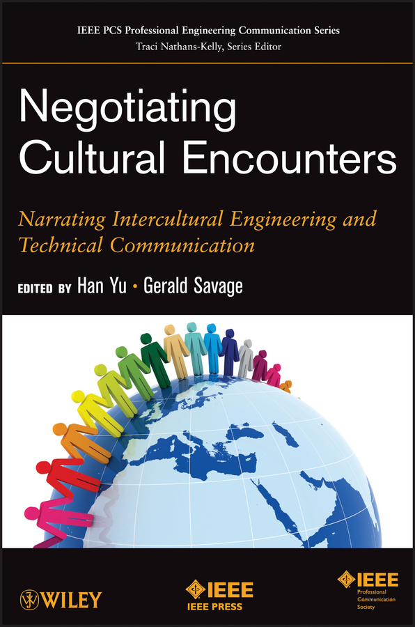 Yu Han Negotiating Cultural Encounters. Narrating Intercultural Engineering and Technical Communication цена