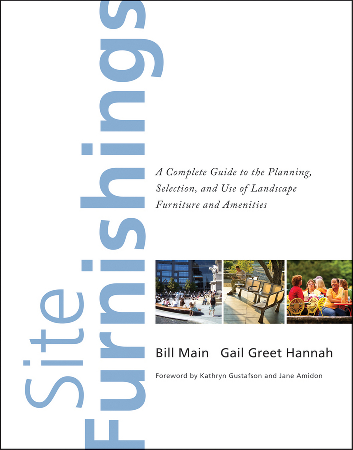 Main Bill Site Furnishings. A Complete Guide to the Planning, Selection and Use of Landscape Furniture and Amenities contributions to the orlicz space of gai sequence spaces