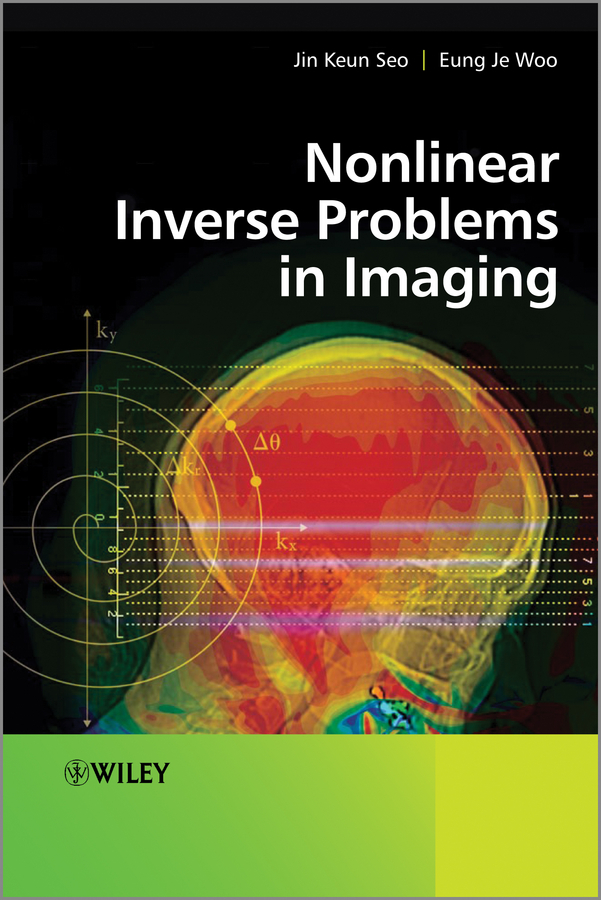 Woo Eung Je Nonlinear Inverse Problems in Imaging