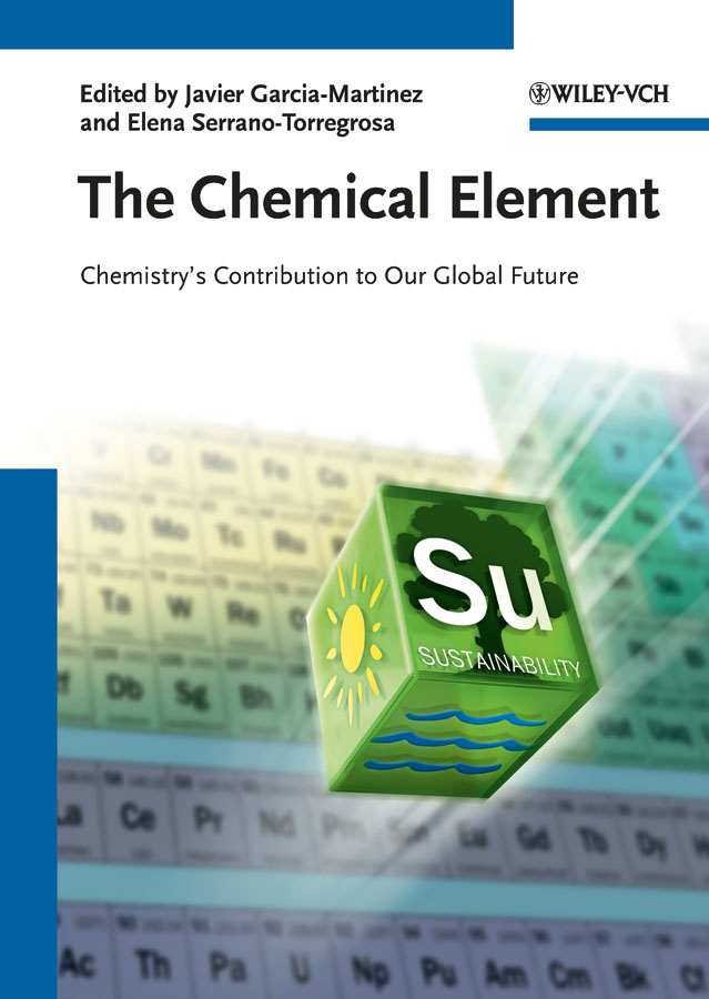 García-Martínez Javier The Chemical Element. Chemistry's Contribution to Our Global Future ecosystems nexus millennium development goals