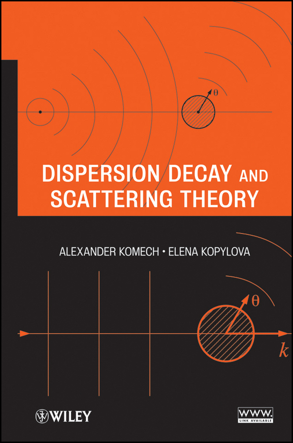 Kopylova Elena Dispersion Decay and Scattering Theory darwin s armada – four voyages and the battle for the theory of evolution
