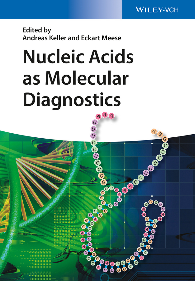 Keller Andreas Nucleic Acids as Molecular Diagnostics