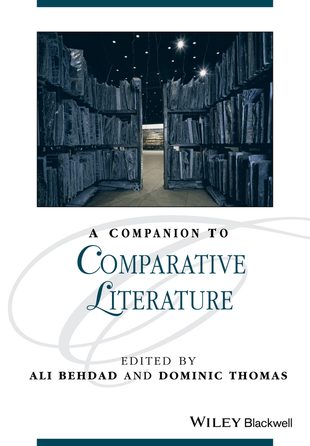 Thomas Dominic A Companion to Comparative Literature a comparative analysis between conventional