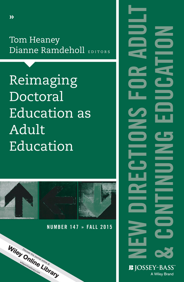 Ramdeholl Dianne Reimaging Doctoral Education as Adult Education. New Directions for Adult and Continuing Education, Number 147 influence of selected cultural practices on girls education
