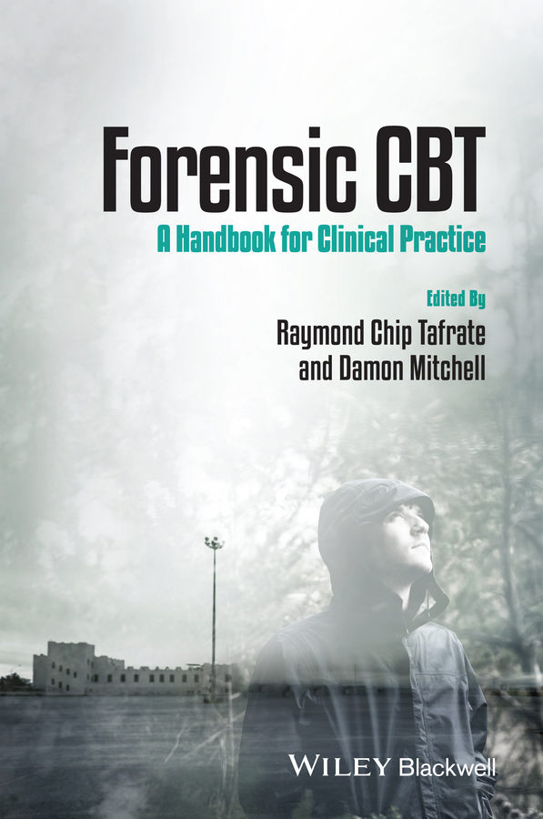 Mitchell Damon Forensic CBT. A Handbook for Clinical Practice moore bret a handbook of clinical psychopharmacology for psychologists isbn 9781118221235