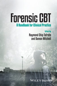 Mitchell Damon - Forensic CBT. A Handbook for Clinical Practice