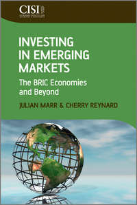 Marr Julian - Investing in Emerging Markets. The BRIC Economies and Beyond