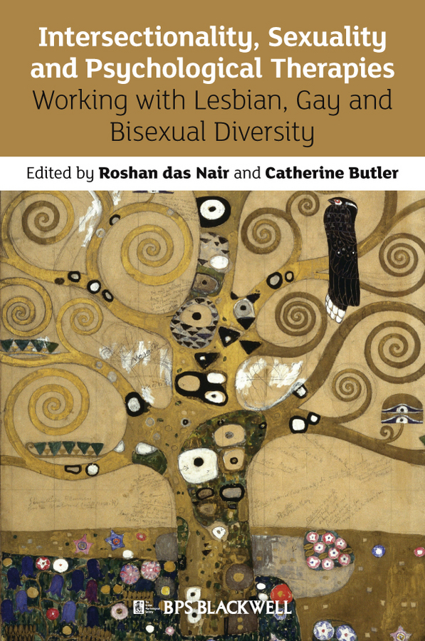 Butler Catherine Intersectionality, Sexuality and Psychological Therapies. Working with Lesbian, Gay and Bisexual Diversity