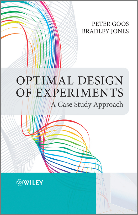 Jones Bradley Optimal Design of Experiments. A Case Study Approach ISBN: 9781119974000 how i became a quant