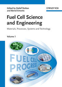 Stolten Detlef - Fuel Cell Science and Engineering. Materials, Processes, Systems and Technology