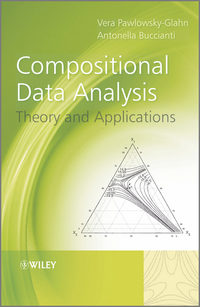 Pawlowsky-Glahn Vera - Compositional Data Analysis. Theory and Applications