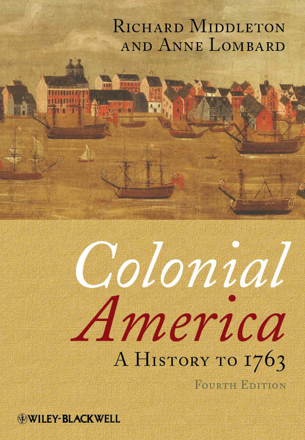 Lombard Anne Colonial America. A History to 1763 daphnis and chloe anthia and habrocomes trans henderson l069